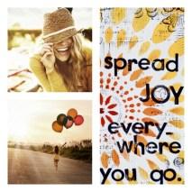Spread Joy Everywhere you go!