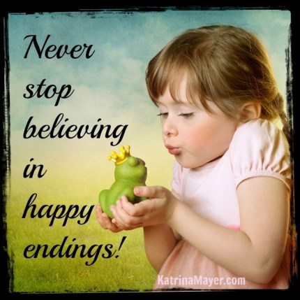 Never Stop Believing in Happy Endings