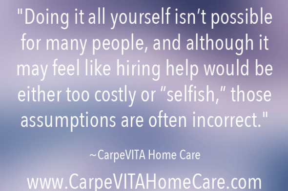 Incorrect Home Care Assumptions Quote Image