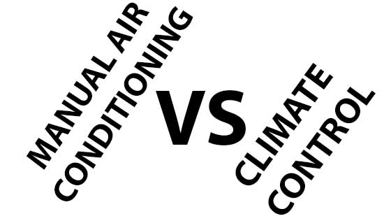 Manual air conditioning vs climate control