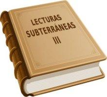 Lecturas subterráneas 3