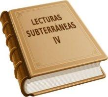 Lecturas subterráneas 4