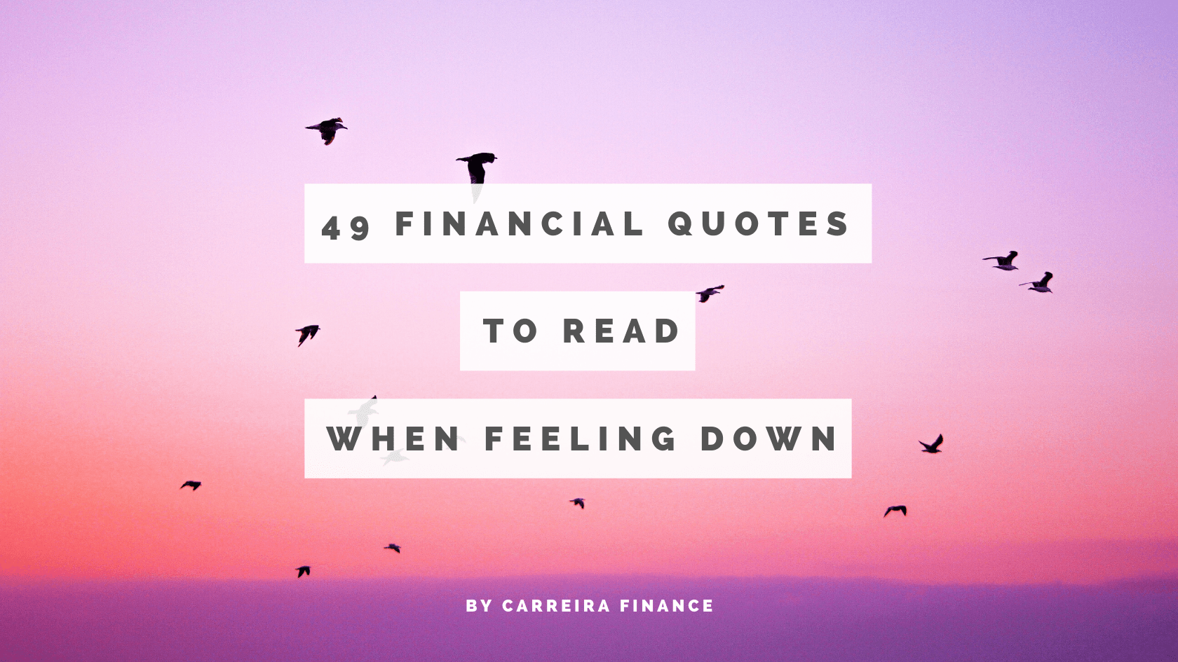49 Financial Quotes To Read When Feeling Down - Carreira Finance Coaching