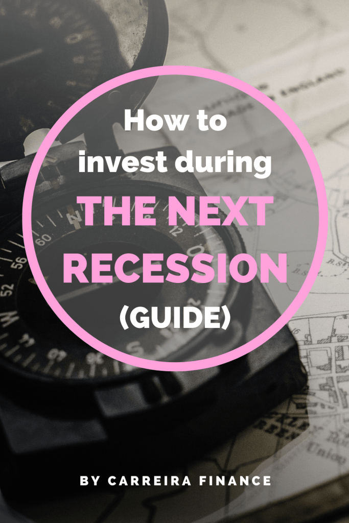 How to invest during the next recession (guide) - Carreira Finance Coaching