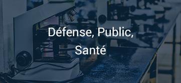 Défense, Public, Santé
