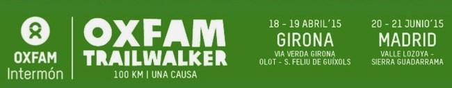 Oxfam Trail walker Madrid 2015 Girona y Madrid