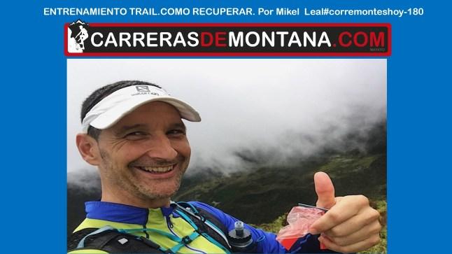 entrenamiento trail mikel leal #corremonteshoy 180