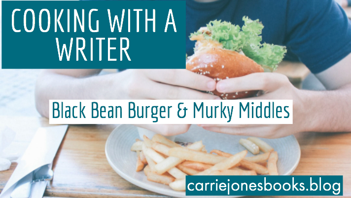 Cooking with a Writer Black Bean Burger Recipe