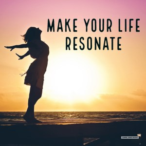 Creating resonance and cohesion in your life and your story. Tips on how to make life better.