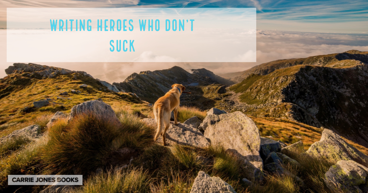 Writing Heroes Who Don't Suck