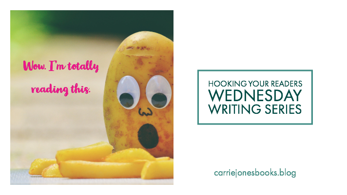 Hooking Your Readers - Wednesday Writing Series