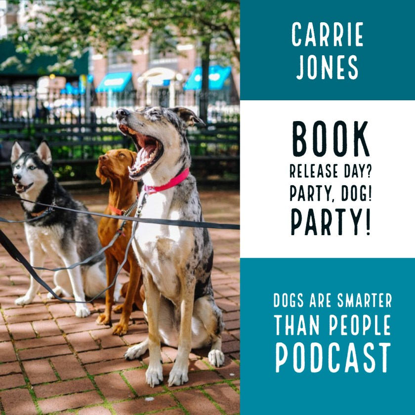 Dogs are Smarter Than People What to Do On Book Release Day