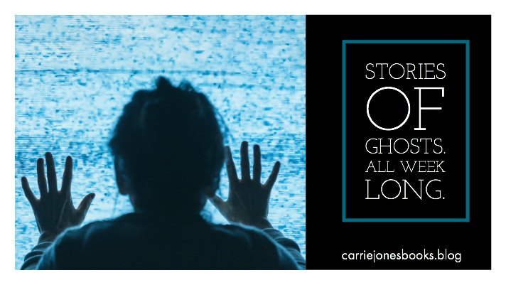 Ghost Stories! Carrie Jones carriejonesbooks.blog