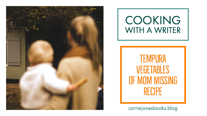 Tempura Vegetables Cooking with a Writer Vegetarian Recipes