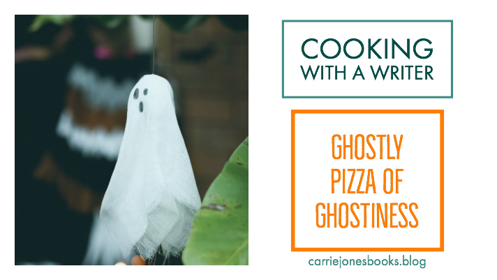 Cooking With a Writer – Ghostly Pizza