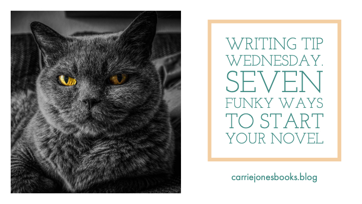 Seven funky ways to start your novel