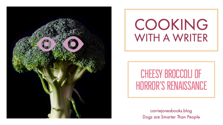 Cheesy Broccoli of Horror's Renaissance