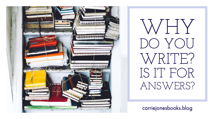 WHY DO YOU WRITE?