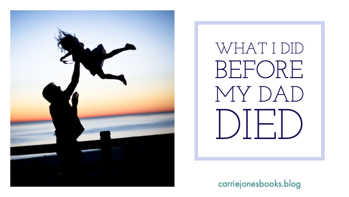 What I Did Before My Dad Died, Dealing With Grief Through love