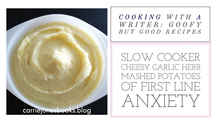 slow cooker cheesy garlic herb mashed potatoes of first line anxiety