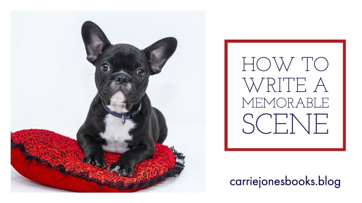 How To Write a Memorable Scene