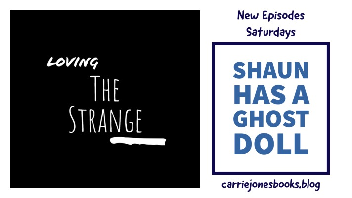 Loving the Strange – Let's talk about ghosts