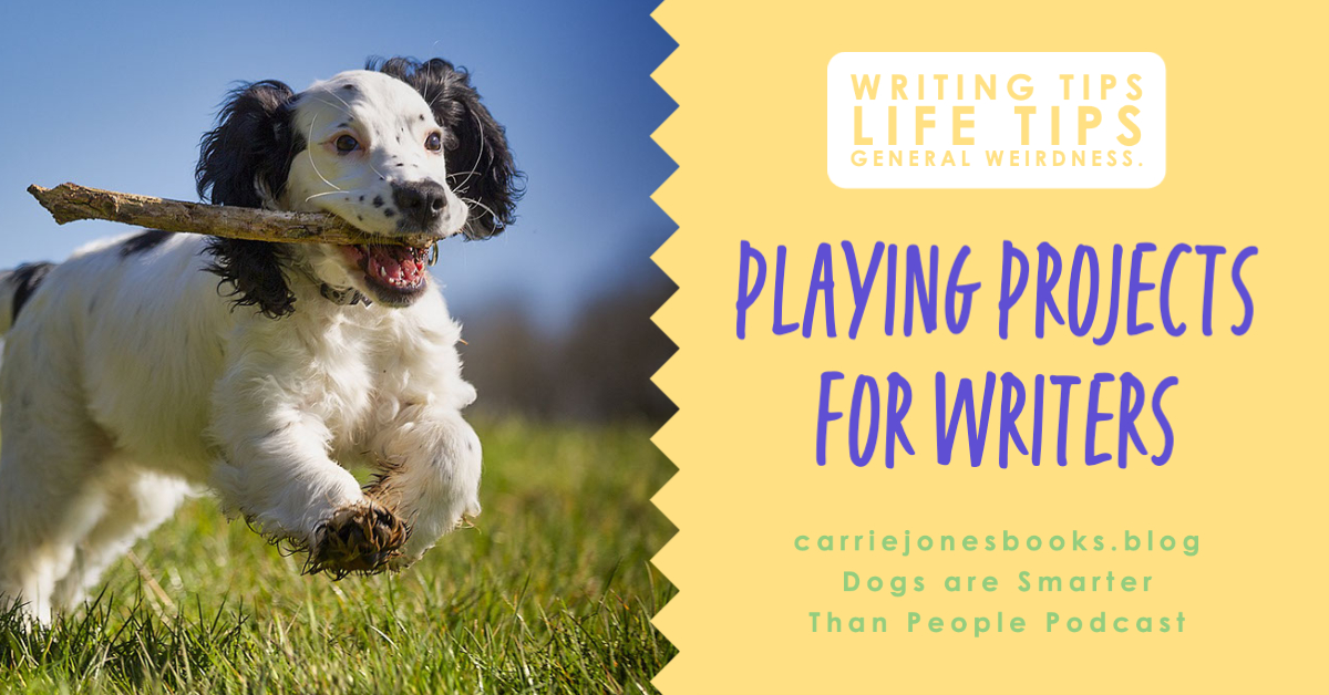 Play Projects for Writers – Find Joy in 30 Days