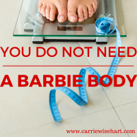 You do not need a Barbie body