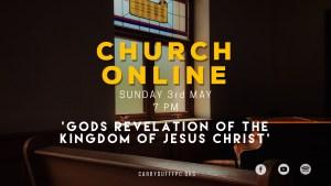 God's Revelation of the Kingdom of Jesus Christ