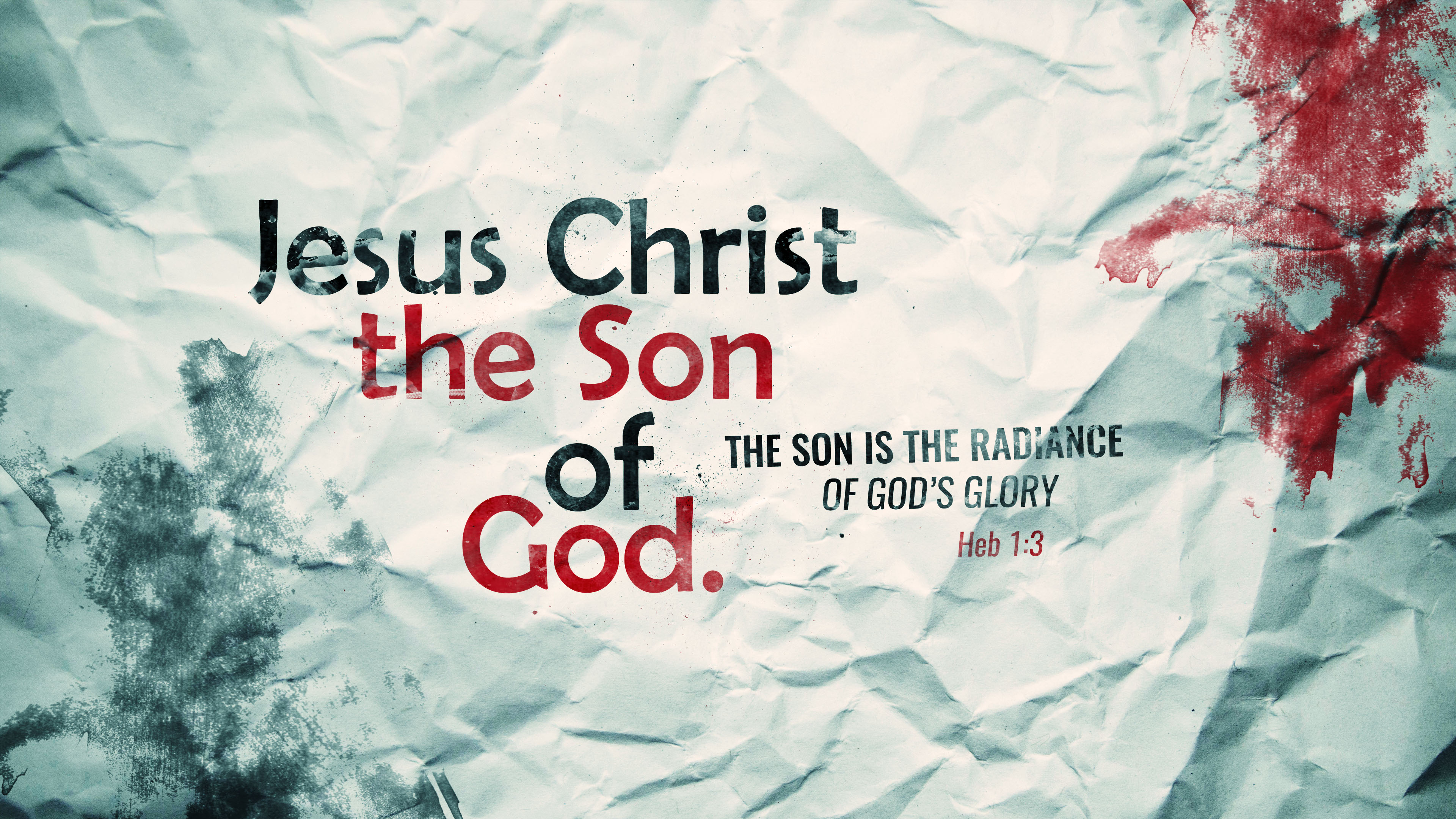 Jesus Christ the Son of God