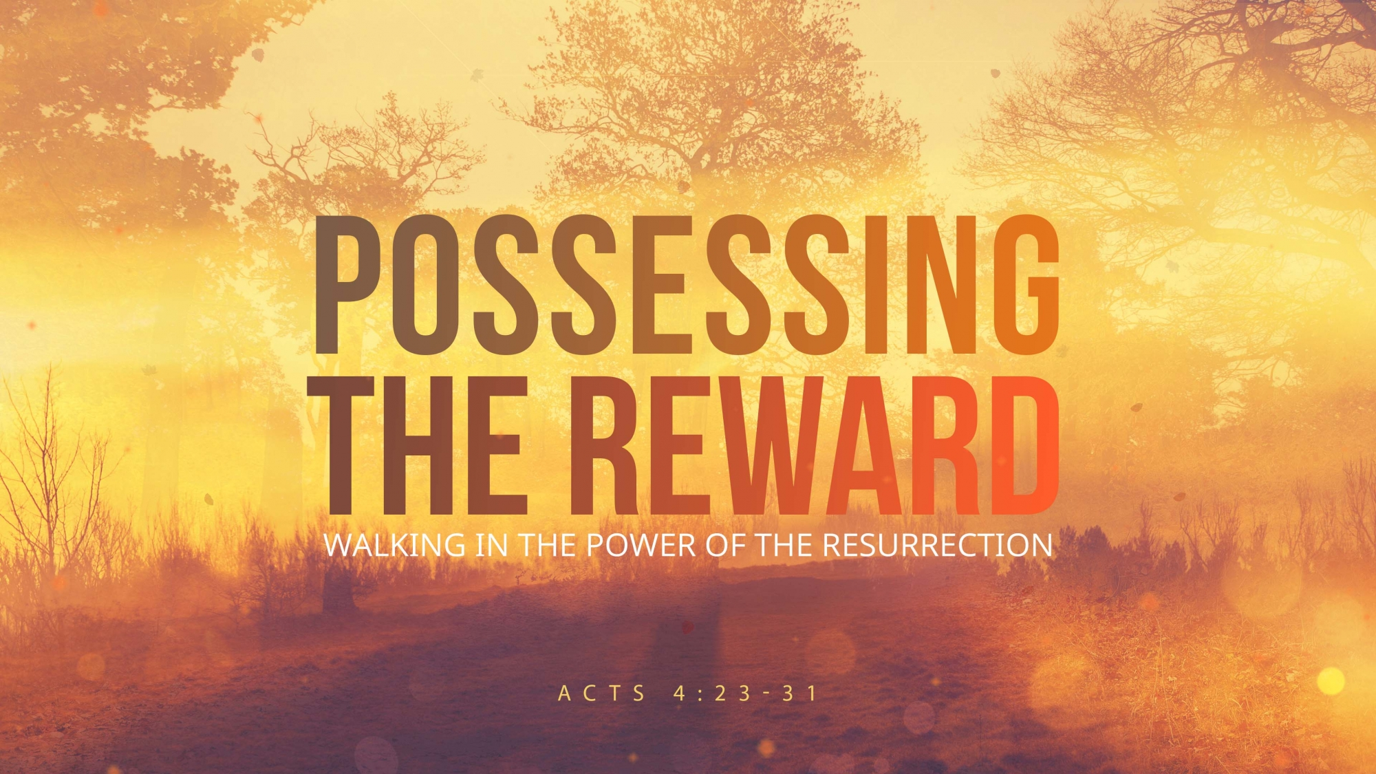 Possessing the Reward