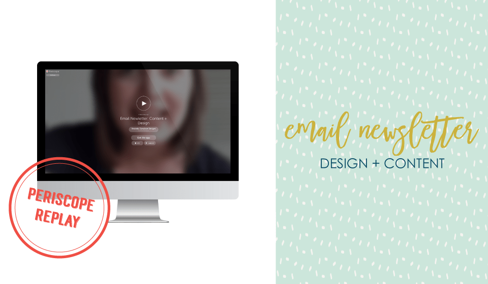 Amanda of Carrylove Designs talks about improving your email newsletter