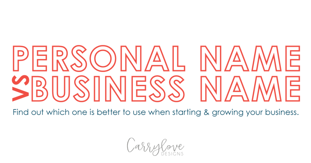 Find out if it's better to use your own name or create a business name.