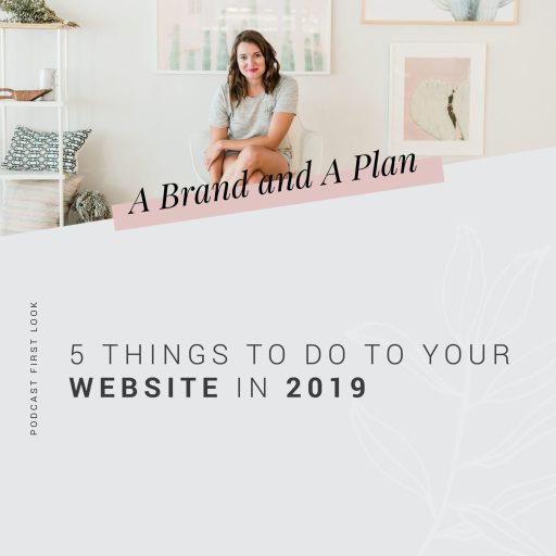 A Brand and A Plan Podcast cover for 5 Things to do to Your Website to Get Found in Searches episode.