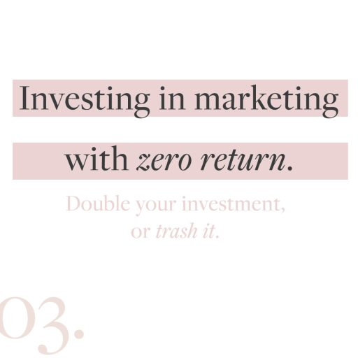 Creative entrepreneur marketing mistake #3: Investing in marketing with zero return.