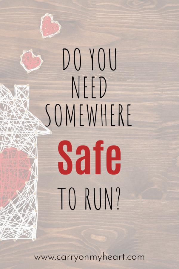 Do you need somewhere safe to run?