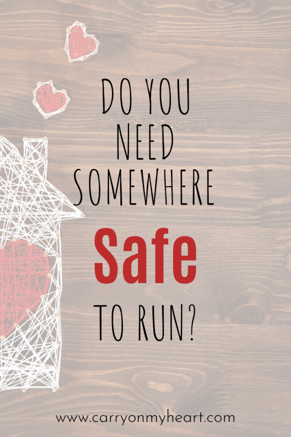 Do you need somewhere safe to run?