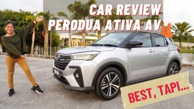 Photo of Perodua ATIVA memang BEST, tapi…. | Car Review: Pembedahan Perodua ATIVA 1.0T AV + Test Drive