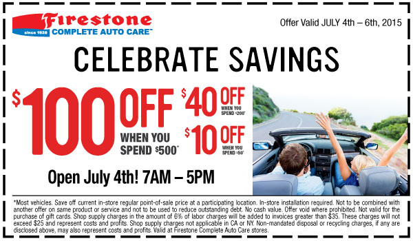 Ntb Oil Change Coupon >> Firestone Celebrate Savings up to $100 OFF coupon July 2015