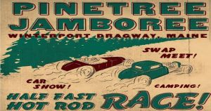 Pine Tree Jamboree @ Winterport Dragway | Winterport | Maine | United States