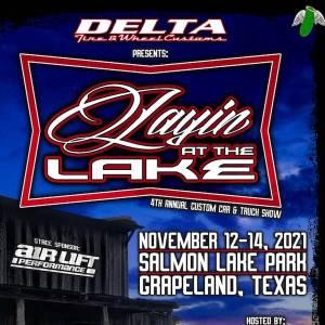 Layin At The Lake 2021 @ Salmon Lake Park Texas   Grapeland   Texas   United States