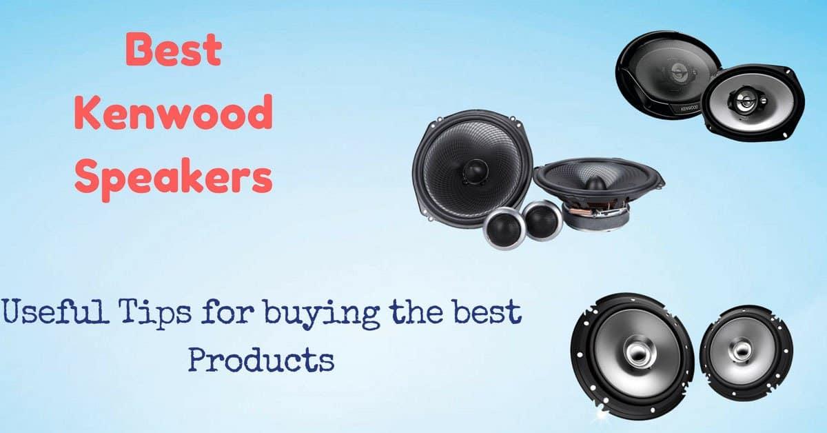 Best Kenwood Speakers
