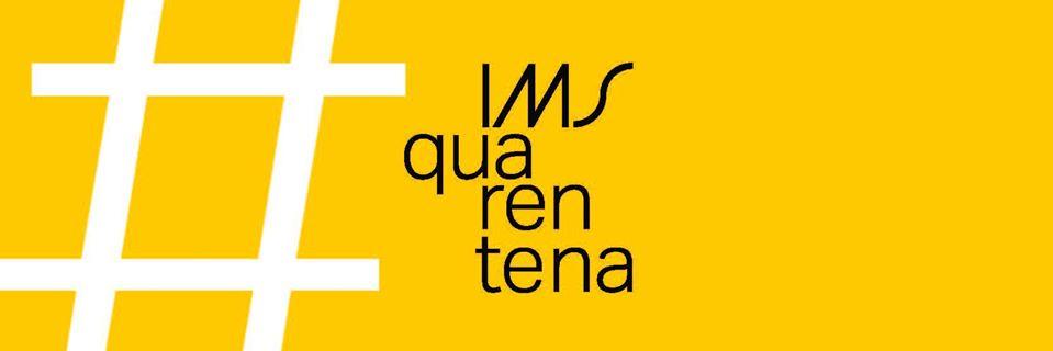 IMS Quarentena traz indicações de leitura, exposições online e ...
