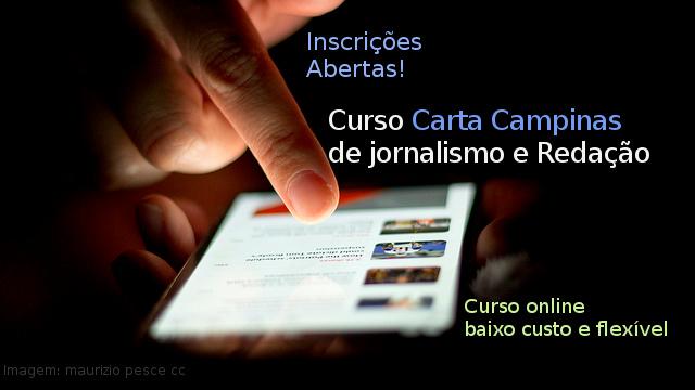 Já estão abertas as inscrições para o Curso Carta Campinas de Jornalismo e Redação
