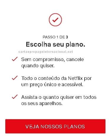Netflix veja nossos planos