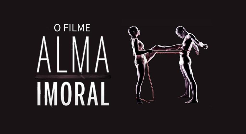 alma imoral - filme   nilton bonder