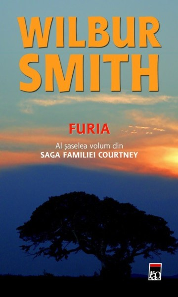 Furia. Saga familiei Courtney, Vol. 6