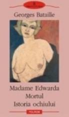 Madame Edwarda; Mortul;  Istoria ochiului