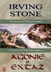 Agonie și extaz. Viața lui Michelangelo
