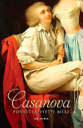 Povestea vieții mele. Casanova